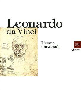 Libro Leonardo da Vinci. L'uomo universale. Catalogo della mostra (Venezia, 1 settembre-1 dicembre 2013)  0