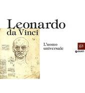 Leonardo da Vinci. L'uomo universale. Catalogo della mostra (Venezia, 1 settembre-1 dicembre 2013)