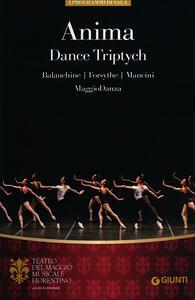 Anima. Dance Triptych. Balanchine, Forsythe, Mancini. MaggioDanza