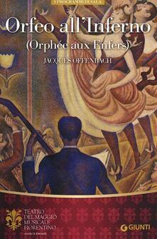 Orfeo all'inferno-Orphée aux Enfers di Jacques Offenbach. Ediz. multilingue - copertina