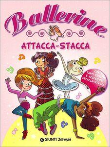 Libro Ballerine. Attacca-stacca. Con adesivi