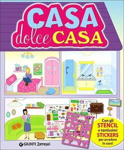 Libro Casa dolce casa. Con adesivi