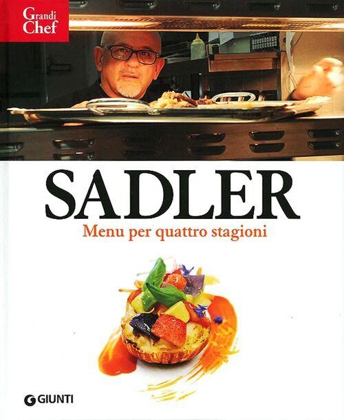 Sadler. Menù per quattro stagioni