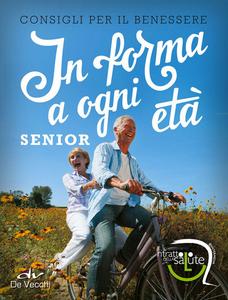 Libro In forma a ogni età. Senior