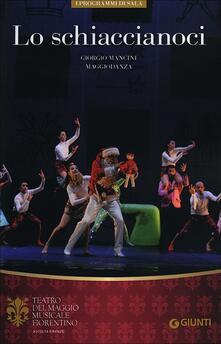 Lo schiaccianoci. Giorgio Mancini. MaggioDanza. Ediz. italiana, inglese, francese, tedesca - copertina