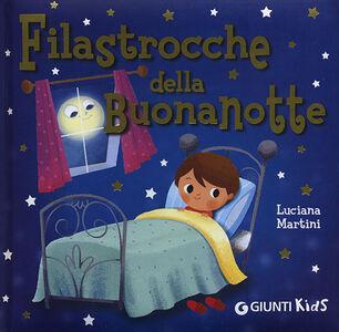 Libro Filastrocche della buonanotte Luciana Martini