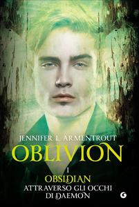 Libro Obsidian attraverso gli occhi di Daemon. Oblivion. Vol. 1 Jennifer L. Armentrout