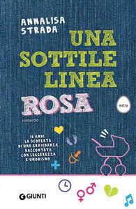 Foto Cover di Una sottile linea rosa, Libro di Annalisa Strada, edito da Giunti Editore