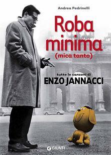 Secchiarapita.it Roba minima (mica tanto). Tutte le canzoni di Enzo Jannacci Image