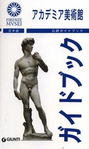 Libro Galleria dell'Accademia. La guida ufficiale. Ediz. giapponese Franca Falletti