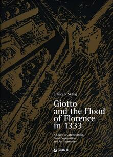 Camfeed.it Giotto and the Flood of Florence in 1333. A study in catastrophism, guild organisation and art technology. Ediz. illustrata Image