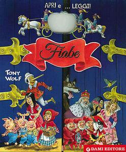 Libro Fiabe Anna Casalis , Tony Wolf