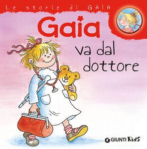 Libro Gaia va dal dottore Liane Schneider