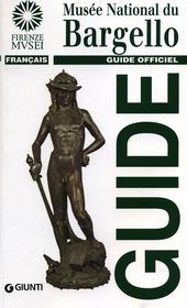 Musée national du Bargello. Guide officiel