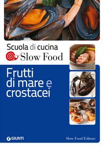 Libro Frutti di mare e crostacei  0