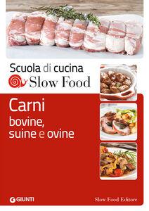Foto Cover di Carni bovine, suine e ovine, Libro di  edito da Slow Food 0