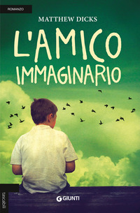 L' amico immaginario - Dicks Matthew - wuz.it