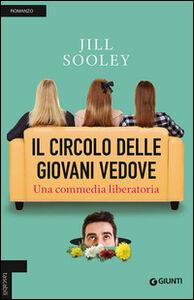 Foto Cover di Il circolo delle giovani vedove, Libro di Jill Sooley, edito da Giunti Editore
