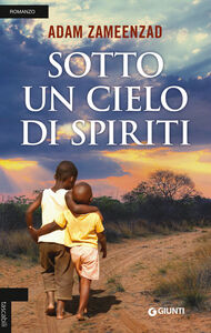 Libro Sotto un cielo di spiriti Adam Zameenzad
