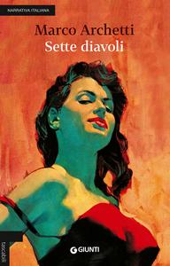 Libro Sette diavoli Marco Archetti