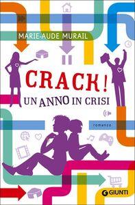 Libro Crack! Un anno di crisi Marie-Aude Murail