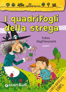 Libro I quadrifogli della strega Fulvia Degl'Innocenti