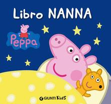 Grandtoureventi.it Libro nanna. Peppa Pig. Hip hip urrà per Peppa! Image
