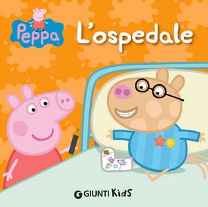 Libro L' ospedale. Peppa Pig Silvia D'Achille