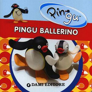 Foto Cover di Pingu ballerino, Libro di Silvia D'Achille, edito da Dami Editore 0