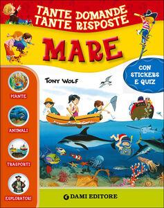 Libro Mare. Con adesivi Giuseppe Zanini , Anna Casalis , Paola Fabris