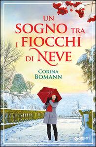 Libro Un sogno tra i fiocchi di neve Corina Bomann