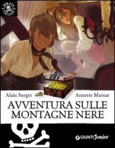 Foto Cover di Avventura sulle montagne nere, Libro di Alain Surget, edito da Giunti Junior