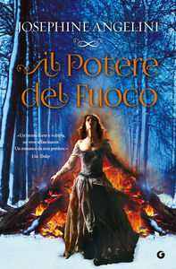 Foto Cover di Il potere del fuoco, Libro di Josephine Angelini, edito da Giunti Editore