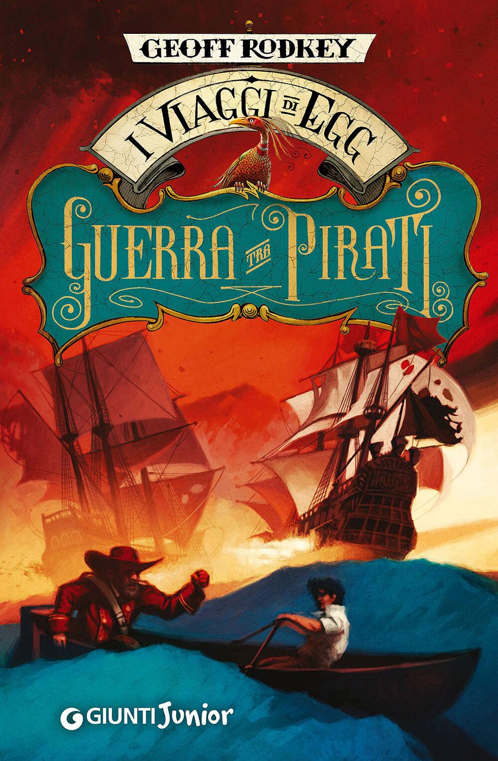 Guerra tra pirati. I viaggi di Egg