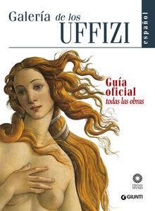 Galleria degli Uffizi. Guida ufficiale. Tutte le opere. Ediz. spagnola