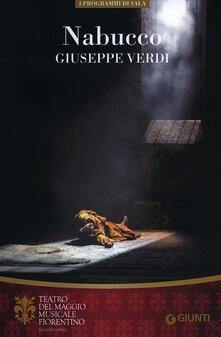 Nabucco. Giuseppe Verdi. Orchestra e Coro del Maggio Musicale Fiorentino. Ediz. multilingue - copertina