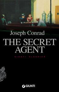 Foto Cover di The secret agent, Libro di Joseph Conrad, edito da Giunti Editore