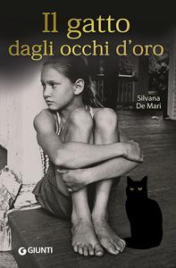 Libro Il gatto dagli occhi d'oro Silvana De Mari