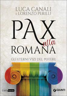 Capturtokyoedition.it Pax alla romana. Gli eterni vizi del potere Image