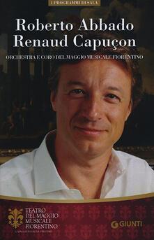 Grandtoureventi.it Roberto Abbado, Renaud Capuçon. Orchestra e Coro del Maggio Musicale Fiorentino Image