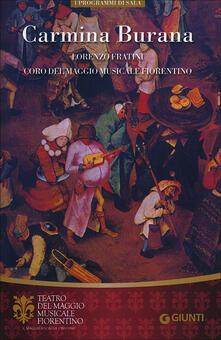 Carmina Burana. Lorenzo Fratini. Coro del Maggio Musicale Fiorentino - copertina