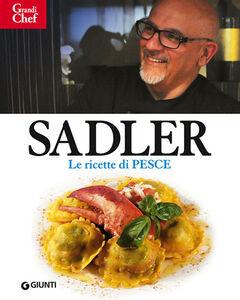 Foto Cover di Ricette di pesce, Libro di Claudio Sadler, edito da Giunti Editore 0