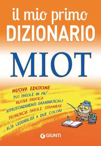 Il mio primo dizionario. MIOT - copertina