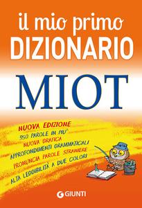 Libro Il mio primo dizionario. MIOT