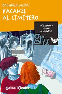 Libro Vacanze al cimitero Domenica Luciani
