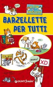 Foto Cover di Il club delle barzellette. Barzellette per tutti, Libro di  edito da Giunti Junior