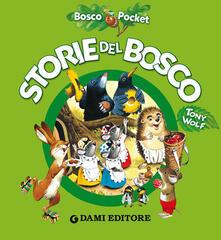 Squillogame.it Storie del bosco. Ediz. illustrata Image