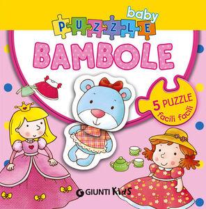 Foto Cover di Bambole. Con 5 puzzle, Libro di Silvia D'Achille,Anna Pilotto, edito da Giunti Kids