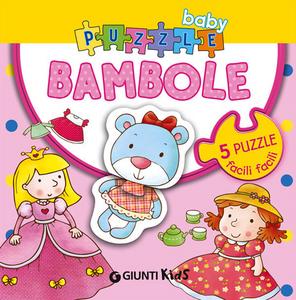 Libro Bambole. Con 5 puzzle Silvia D'Achille , Anna Pilotto