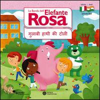 La banda dell'elefante rosa. I terrestri. Ediz. italiana e hindi